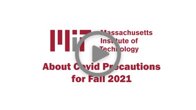 About Covid Precautions for Fall 2021